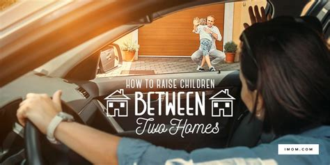 How to Raise Children Between Two Homes - iMom