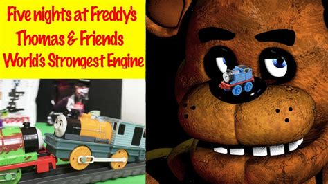 Five Nights at Freddy's Thomas an Friends World's