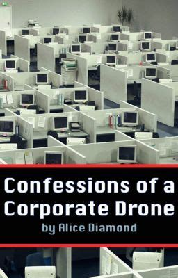Confessions of a Corporate Drone - Goals and Ambition