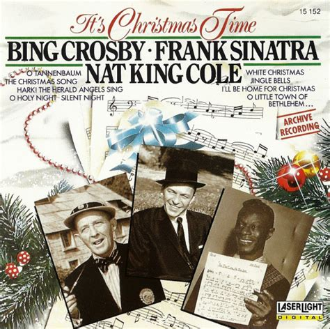 Bing Crosby, Frank Sinatra, Nat King Cole - It's Christmas